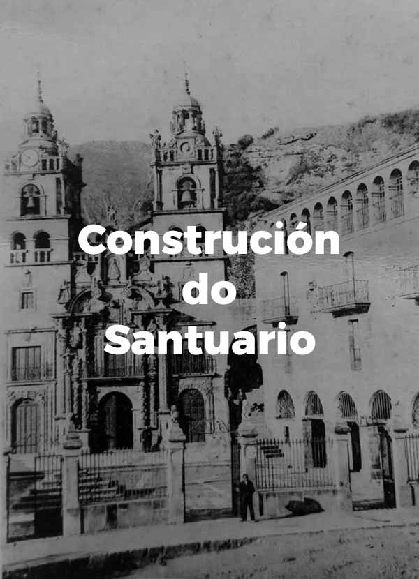 Construción do Santuario de As Ermitas